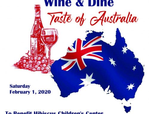 "Hibiscus Children's Center Presents Wine & Dine ""Taste of Australia"""